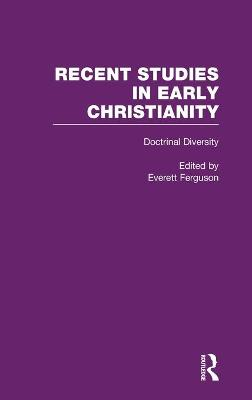 Doctrinal Diversity: Varieties of Early Christianity