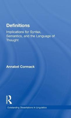 Definitions: Implications for Syntax, Semantics, and the Language of Thought