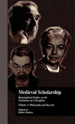 Medieval Scholarship: Biographical Studies on the Formation of a Discipline: Religion and Art: v.3
