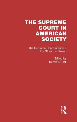 The Supreme Court In and Out of the Stream of History: The Supreme Court in American Society
