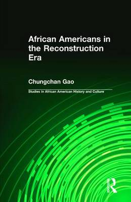 African Americans in the Reconstruction Era