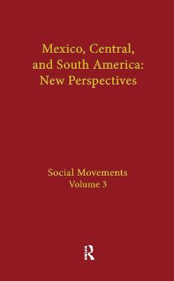 Social Movements: Mexico, Central, and South America