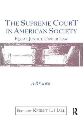 The Supreme Court in American Society Reader: Equal Justice Under Law