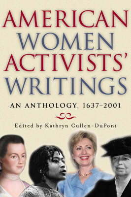 American Women Activists' Writings: An Anthology, 1637-2001
