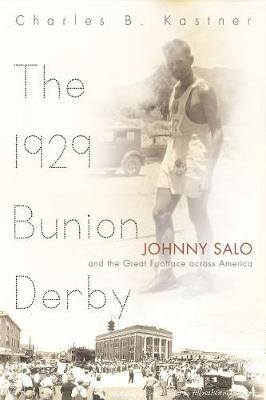The 1929 Bunion Derby: Johnny Salo and the Great Footrace Across America