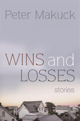 Wins and Losses: Stories