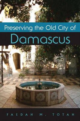 Preserving the Old City of Damascus