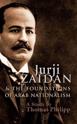 Jurji Zaidan and the Foundations of Arab Nationalism