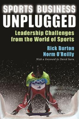 Sports Business Unplugged: Leadership Challenges from the World of Sports
