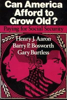 Can America Afford to Grow Old?: Paying for Social Security