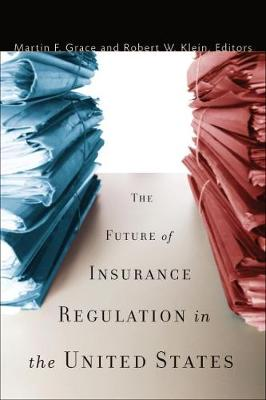 Future of Insurance Regulation in the United States