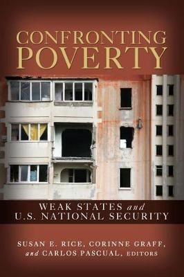 Confronting Poverty: Weak States and U.S. National Security
