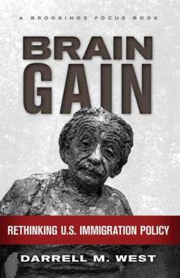 Brain Gain: Rethinking U.S. Immigration Policy