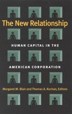 New Relationship: Human Capital in the American Corporation