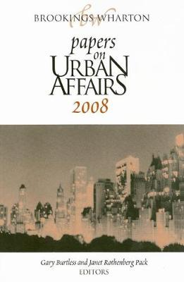 Brookings-Wharton Papers on Urban Affairs: 2008