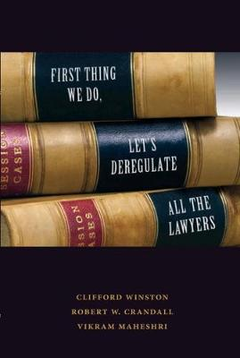 First Thing We Do, Let's Deregulate All the Lawyers