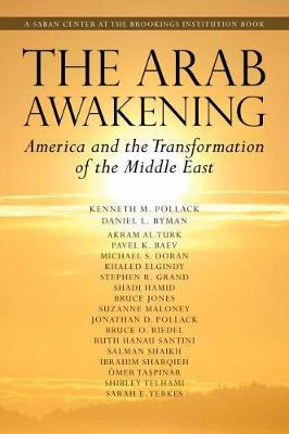 Arab Awakening: America and the Transformation of the Middle East