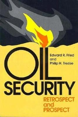 Oil Security: Retrospect and Prospect