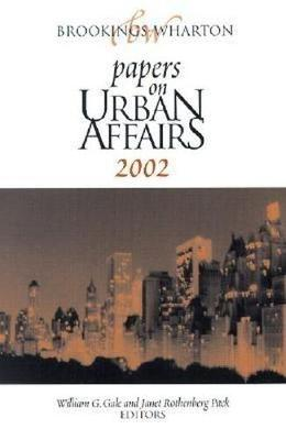 Brookings-Wharton Papers on Urban Affairs: 2002