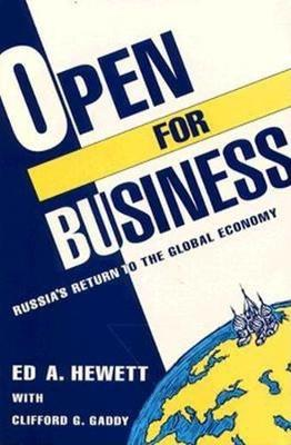 Open for Business: Russia's Return to the Global Economy