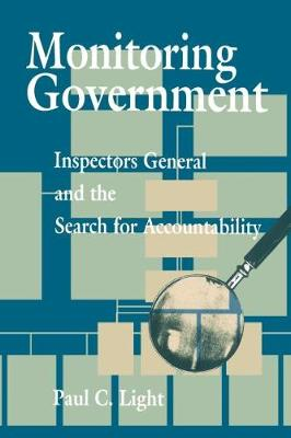 Monitoring Government: Inspectors General and the Search for Accountability