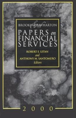 Brookings-Wharton Papers on Financial Services: 2000
