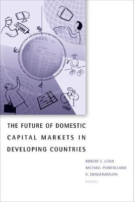 Future of Domestic Capital Markets in Developing Countries