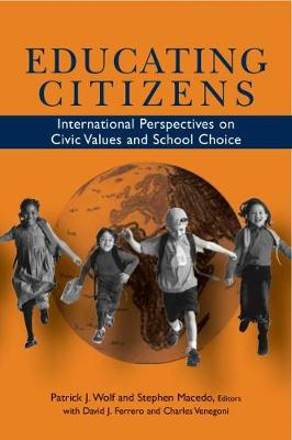 Educating Citizens: International Perspectives on Civic Values and School Choice