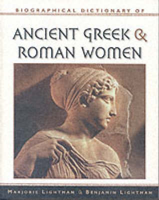 Dictionary of Ancient Greek & Roman Women