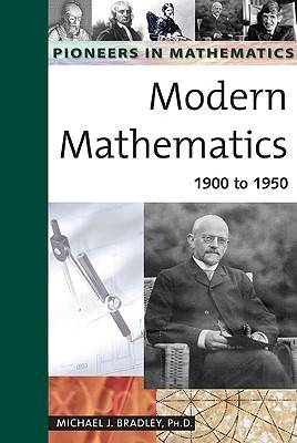 Modern Mathematics: 1900 to 1950