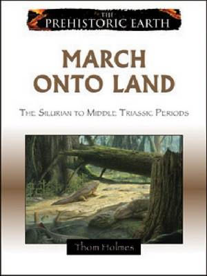 March Onto Land: From the Silurian to Middle Triassic Period