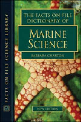 The Facts on File Dictionary of Marine Science