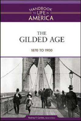The Gilded Age: 1870 to 1900