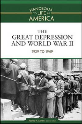 The Great Depression and World War II: 1929 to 1949: Volume 7