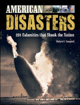 American Disasters: 201 Calamities That Shook the Nation