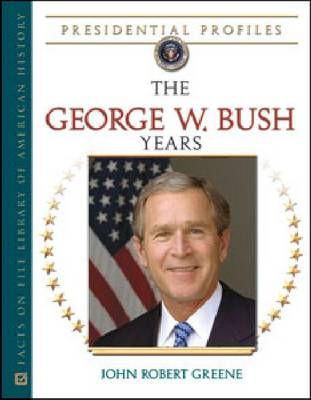The George W. Bush Years