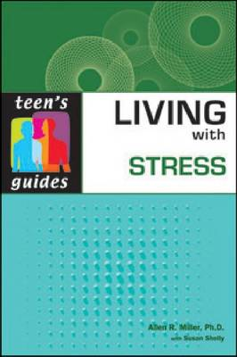 Living with Stress: Teen's Guides