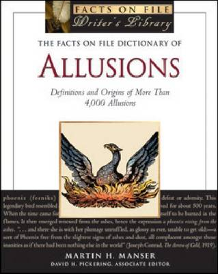 The Facts on File Dictionary of Allusions: Definitions and Origins of More Than 4,000 Allusions