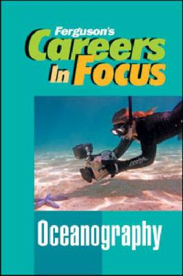 CAREERS IN FOCUS: OCEANOGRAPHY