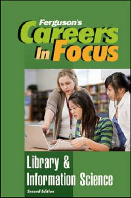 Careers in Focus: Library & Information Science