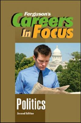Careers in Focus: Politics