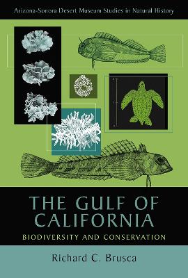 The Gulf of California: Biodiversity and Conservation