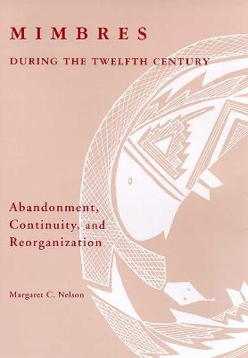Mimbres during the Twelfth Century: Abandonment, Continuity, and Reorganization