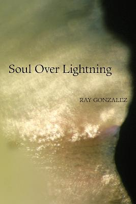Soul Over Lightning: Poems