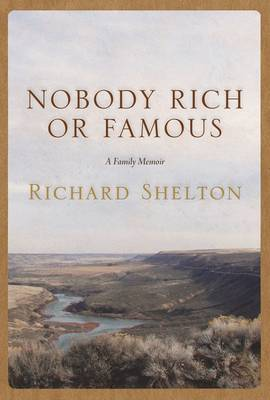 Nobody Rich or Famous: A Family Memoir