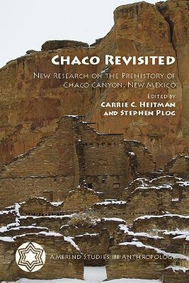 Chaco Revisited: New Research on the Prehistory of Chaco Canyon, New Mexico