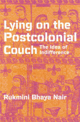 Lying on the Postcolonial Couch: The Idea of Difference