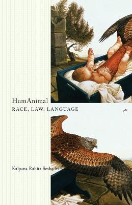 HumAnimal: Race, Law, Language