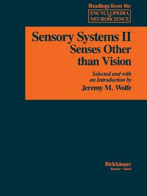 Sensory Systems: II: Senses Other than Vision