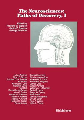 The Neurosciences: Paths of Discovery, I